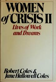 Women of crisis II by Coles, Robert.