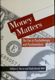 Money matters by William G. Herron