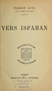 Vers Ispahan by Pierre Loti