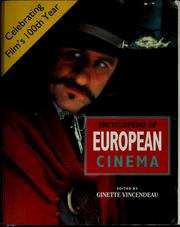 Encyclopedia of European cinema by Vincendeau, Ginette
