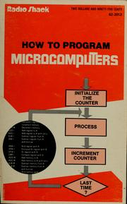 How to program microcomputers by William T. Barden
