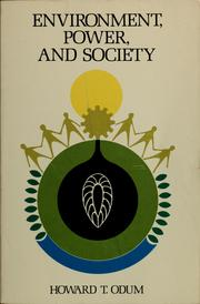 Environment, power, and society by Howard T. Odum