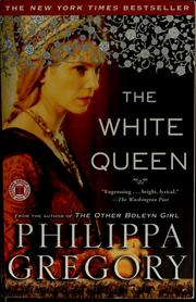 Cover of: The white queen by Philippa Gregory
