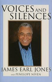 Voices and silences by James Earl Jones
