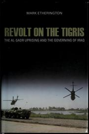 Revolt on the Tigris by Mark Etherington