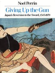 Giving up the gun by Noel Perrin