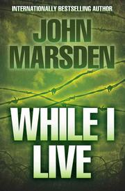 Cover of: Ellie Chronicles 1 While I Live by John Marsden