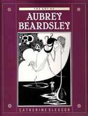 The art of Aubrey Beardsley by Catherine Slessor
