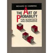 Cover of: The art of probability for scientists and engineers by Richard W. Hamming.