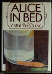 Alice in bed by Cathleen Schine