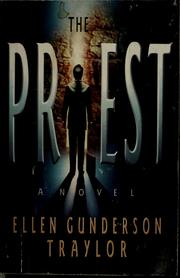 The priest by Ellen Gunderson Traylor
