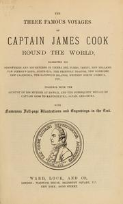 The three famous voyages of Captain James Cook round the world by James Cook