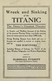Cover of: Wreck and sinking of the Titanic by Marshall Everett