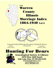 Early Warren County Illinois Marriage Records Vol 2 1864-1940 by Nicholas Russell Murray
