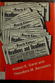 Headlines and deadlines by Robert Edward Garst