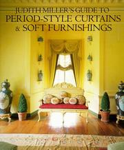 Cover of: Judith Miller's guide to period-style curtains & soft furnishings by Judith Miller