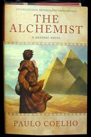 The Alchemist, A Graphic Novel by Paulo Coelho