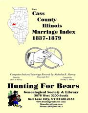 Early Cass County Illinois Marriage Records Vol 2 1819-1916 by Nicholas Russell Murray
