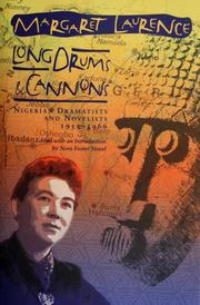 Long drums and cannons by Laurence, Margaret., Margaret Laurence