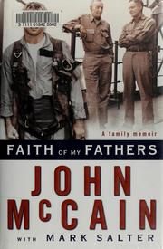 Cover of: Faith of my fathers by John McCain