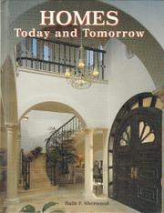Homes, today and tomorrow by Ruth F. Sherwood