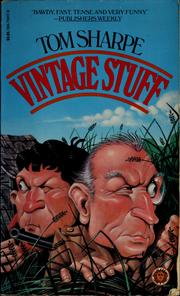 Cover of: Vintage stuff by Tom Sharpe