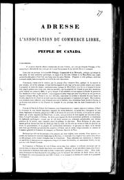 Adresse de l&#39;Association du commerce libre, au peuple du Canada by Association du commerce libre