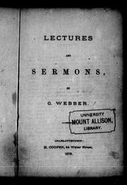 Lectures and sermons by George Webber
