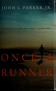 Once a runner by Parker, John L. Jr.