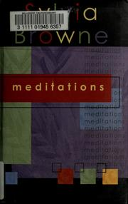 Meditations by Sylvia Browne