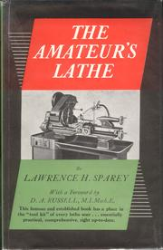 The amateur's lathe by Lawrence Henry Sparey