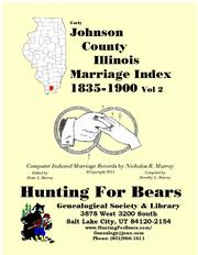 Early Johnson County Illinois Marriage Records Vol 2 1835-1900 by Nicholas Russell Murray
