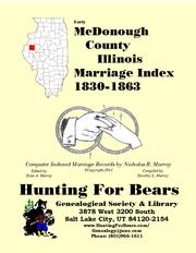 Early McDonough County Illinois Marriage Records 1830-1863 by Nicholas Russell Murray