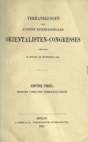 Verhandlungen des fünften Internationalen Orientalisten-Congresses by International Congress of Orientalists, 5th, Berlin, 1881, August Dillmann