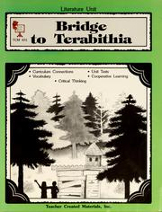 A literature unit for bridge to Terabithia by John Carratello