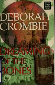 Dreaming of the bones by Deborah Crombie
