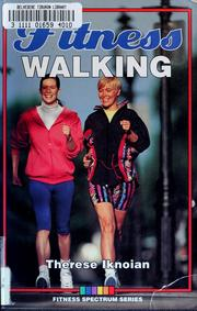 Fitness walking by Therese Iknoian