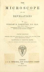 Cover of: The microscope and its revelations by William Benjamin Carpenter