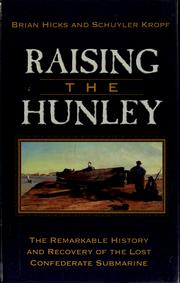 Raising the Hunley by Brian Hicks