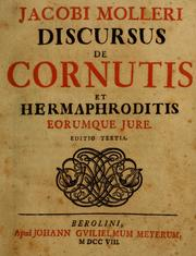 Jacobi Molleri Discursus de cornutis et hermaphroditis eorumque jure by Jacob Moller