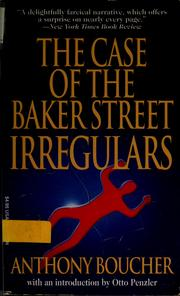 Case of the Baker Street Irregulars by Anthony Boucher