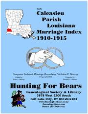 Early Calcasieu Parish Louisiana Marriage Index 1910-1915 PDF