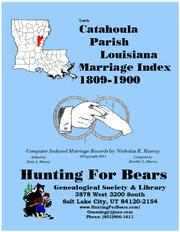 Early Catahoula Parish Louisiana Marriage Index 1809-1900 by Nicholas Russell Murray
