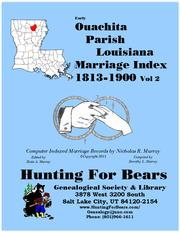 Ouachita Parish Louisiana Marriage Records Vol 2 1813-1900 by Nicholas Russell Murray