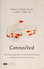 Connected by Nicholas A. Christakis, James H. Fowler