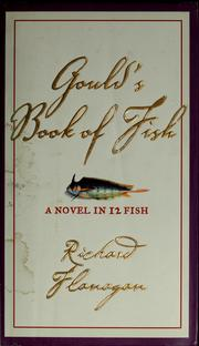 Gould&#39;s Book of Fish by Richard Flanagan