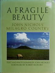 A fragile beauty by John Treadwell Nichols