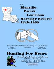 Bienville Parish Louisiana Marriage Index 1849-1900 by Nicholas Russell Murray, Dorothy Leadbetter Murray