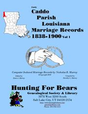Early Caddo Parish Louisiana Marriage Index Vol 1 1838-1900 by Nicholas Russell Murray