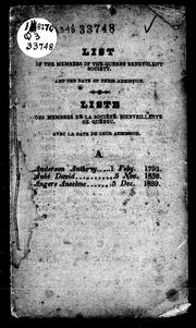 List of the members of the Quebec Benevolent Society, and the date of their admission by Quebec Benevolent Society.